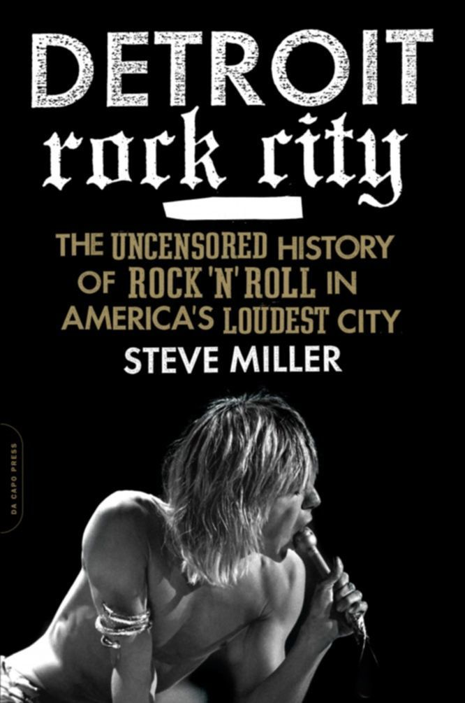 "25book""Detroit Rock City"" by Steve Miller."