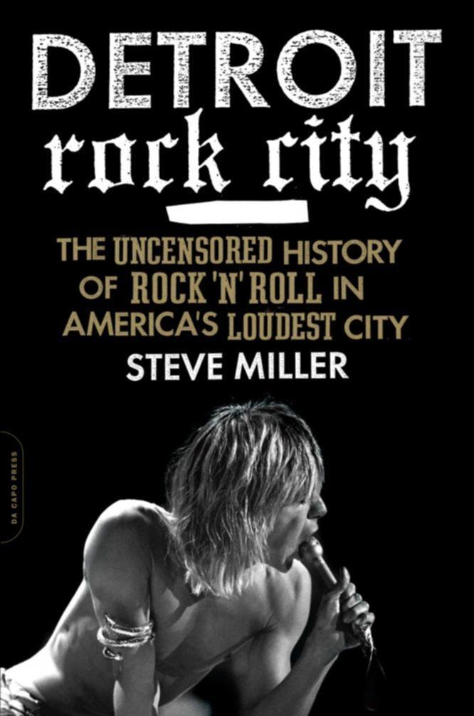 "25book""Detroit Rock City"" by Steve Miller."