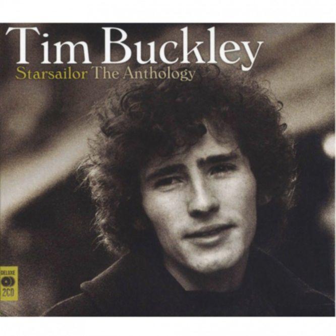 Tim Buckley Starsailor The Anthology Tim Buckley