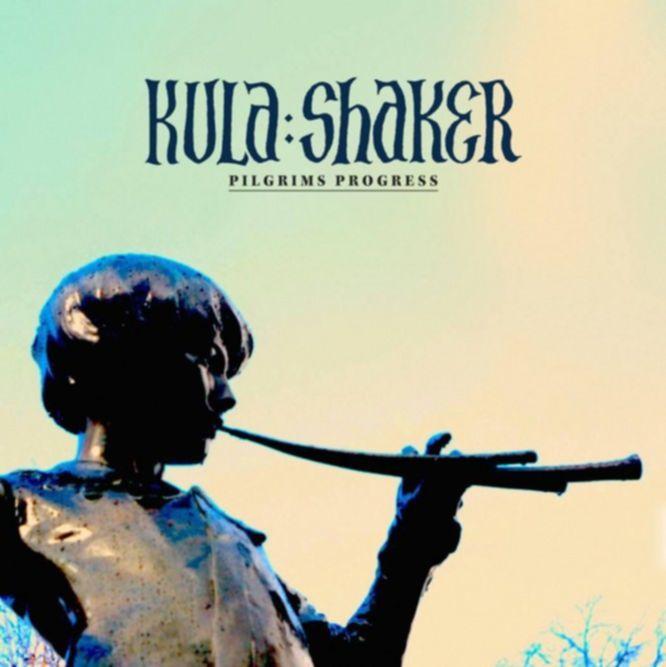 Kula-Shaker-Pilgrims-Progress