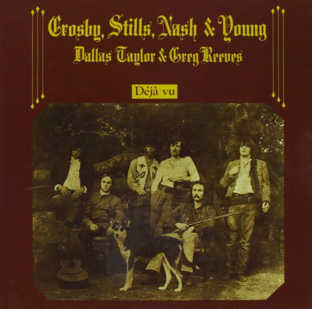Crosby, Stills, Nash & Young - DÉJÀ VU