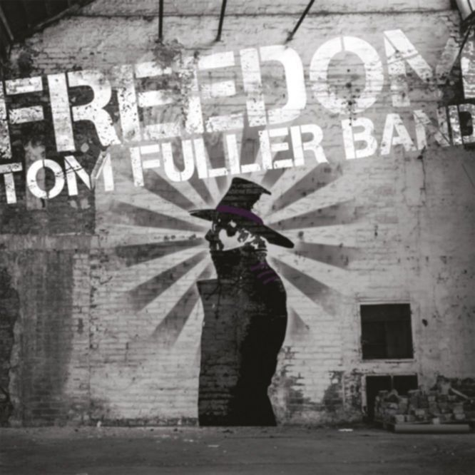 tom fuller band freedom