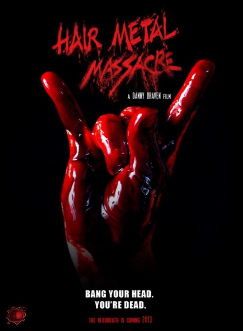 Hair Metal Massacre (USA/2013)
