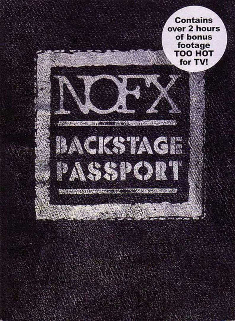 Backstage Passport NOFX (USA 2008)