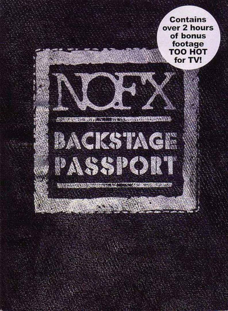 Backstage Passport NOFX (USA 2008)