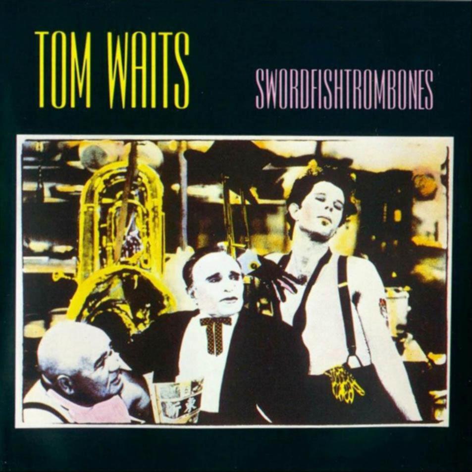 Tom Waits - SWORDFISHTROMBONES (1983)