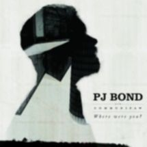 pj-bond-where-were-you