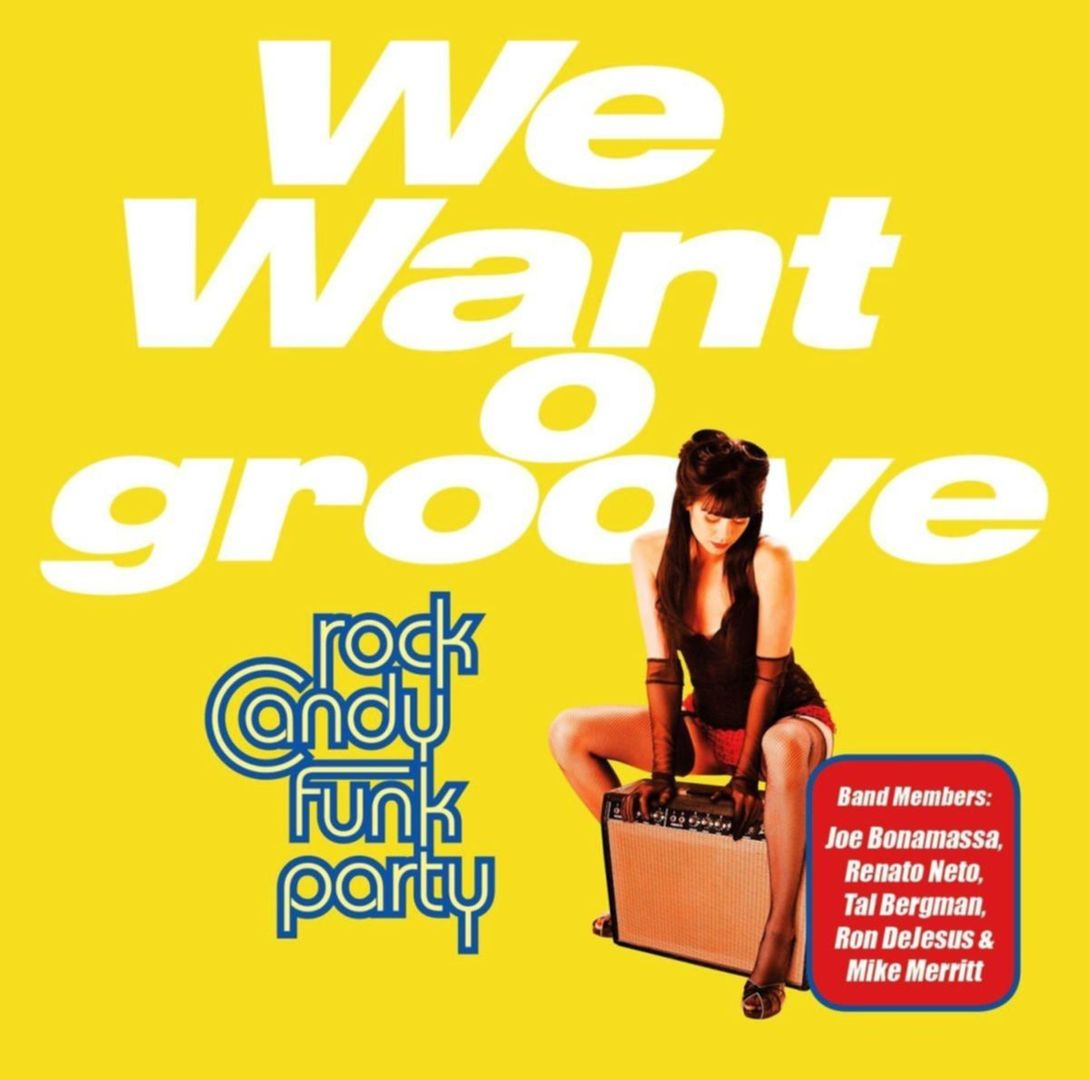 Sonderbar: Rock Candy Funk Party WE WANT GROOVE (2013)