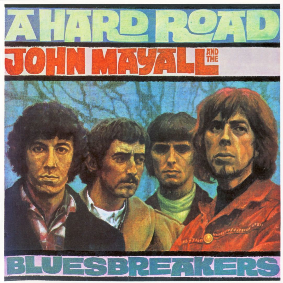 Unverzichtbar: A HARD ROAD John Mayall And The Bluesbreakers (1967)