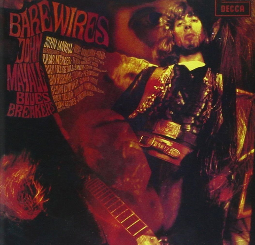 Wunderbar: BARE WIRES John Mayall And The Bluesbreakers (1968)