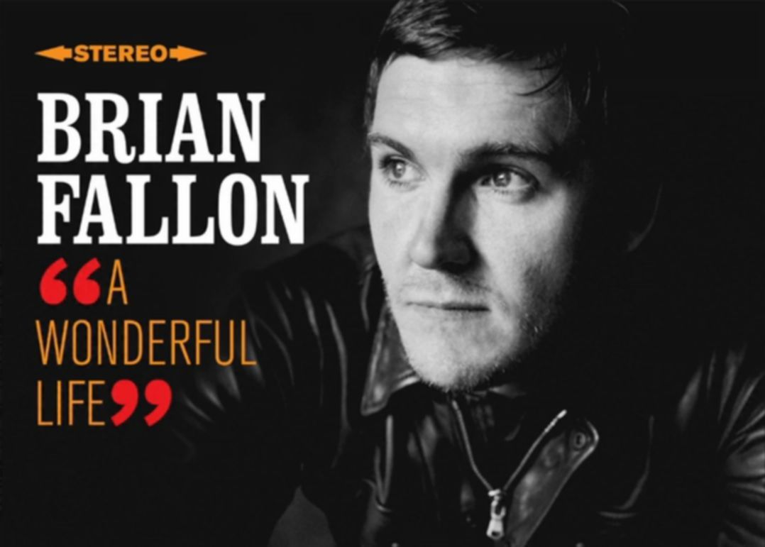 Brian Fallon A Wonderful Life