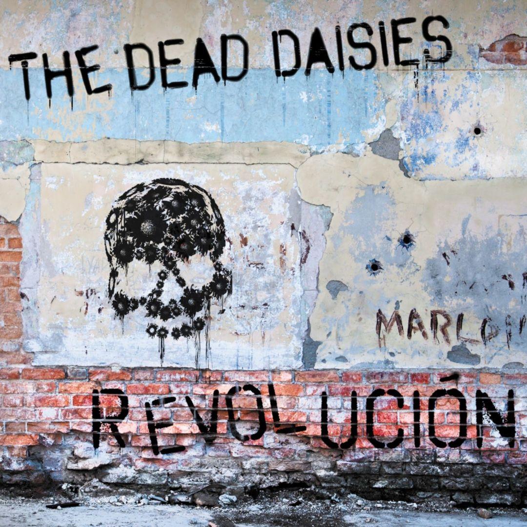 The Dead Daisies – REVOLUCIÕN