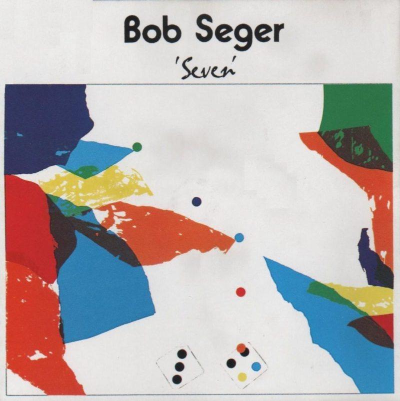 bob seger seven