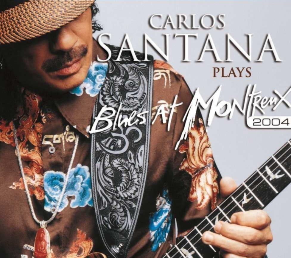 Review Carlos Santana Plays Blues At Montreux 2004