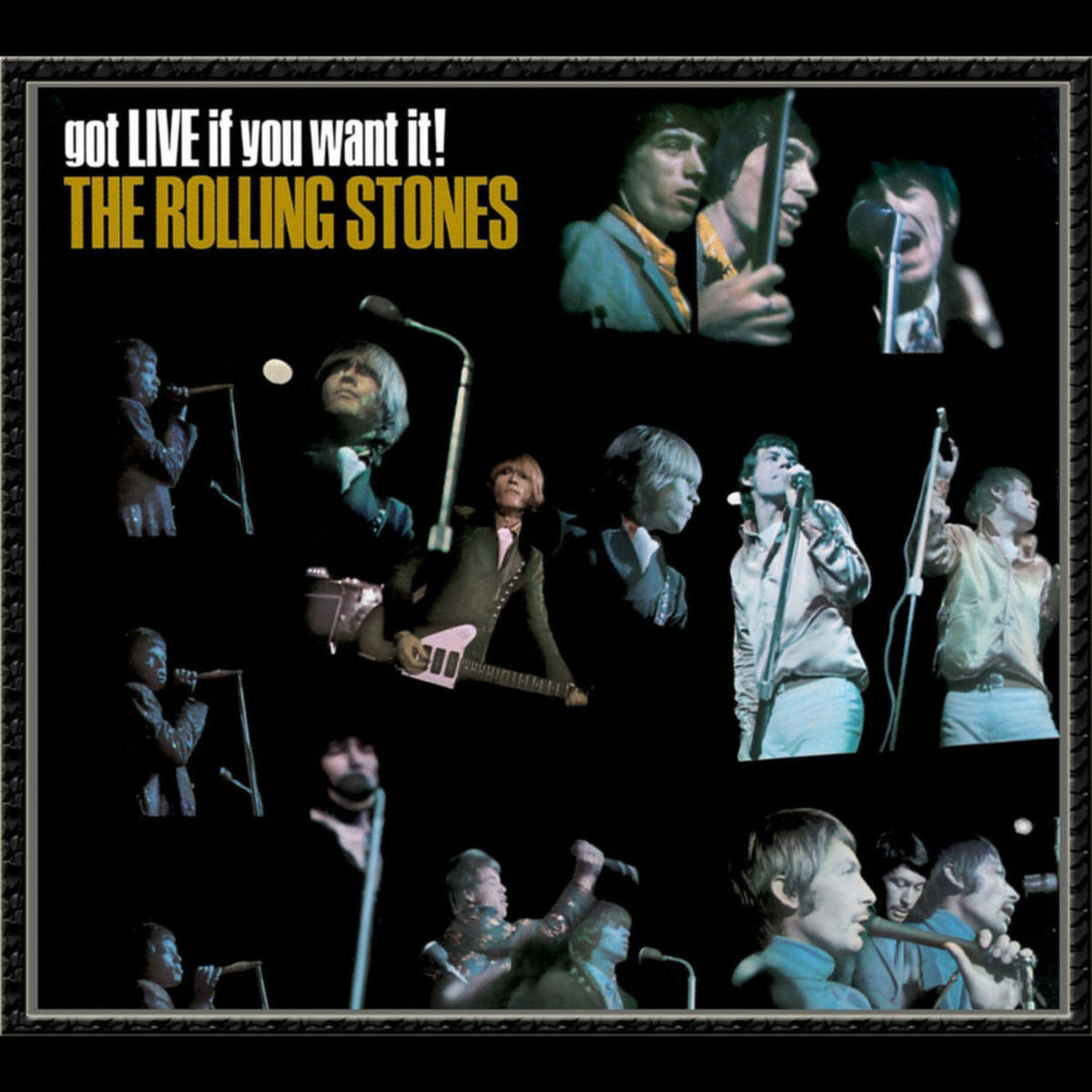 rolling stones got live if you want it