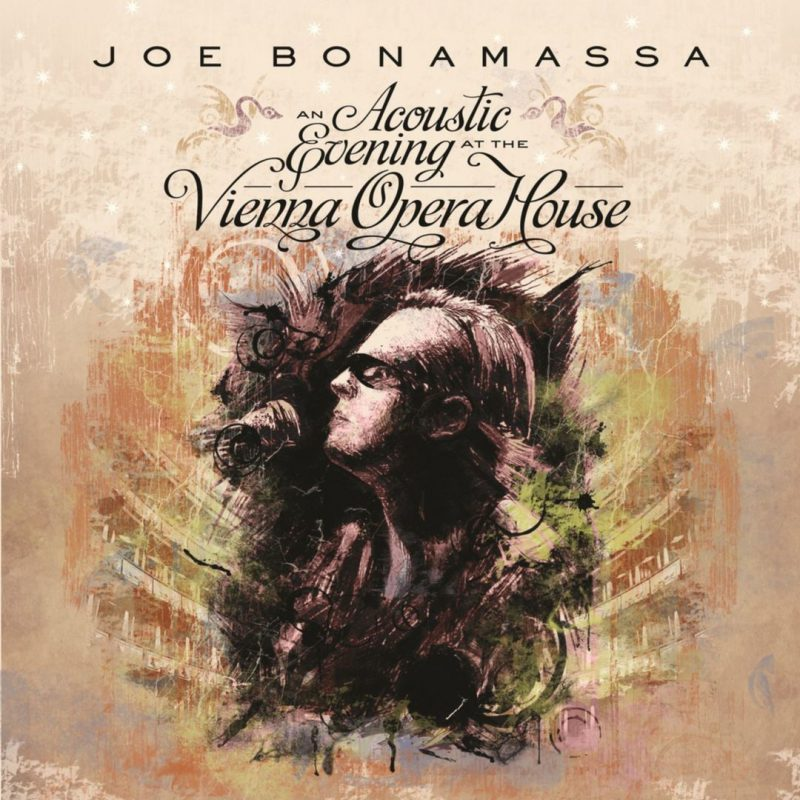 Joe Bonamassa An Acoustic Evening At The Vienna Opera House