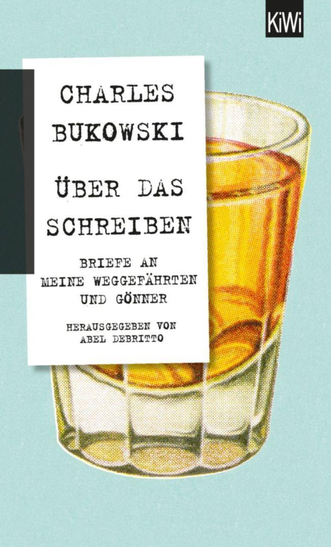 Review Charles Bukowski über Das Schreiben