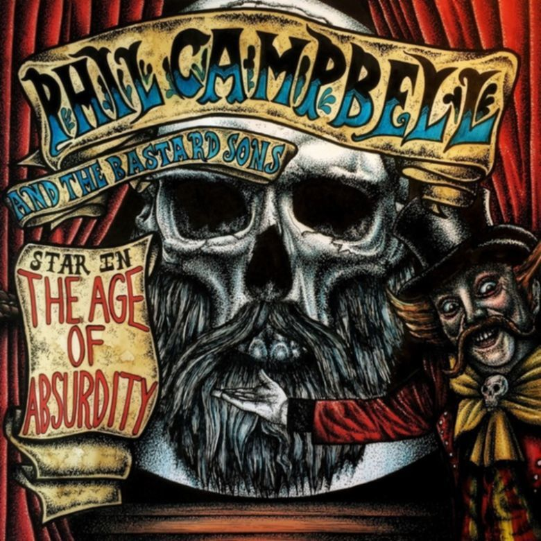 Phil Campbell and The Bastard Sons bringen ihr erstes Studioalbum THE AGE OF ABSURDITY heraus.