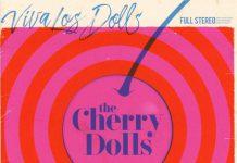 Cherry Dolls Viva Los Dolls