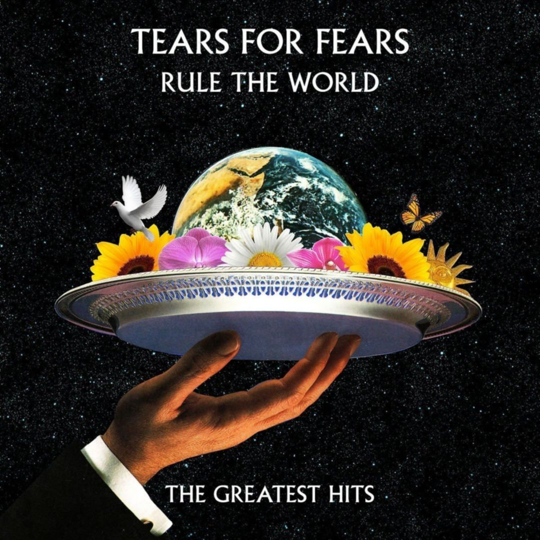 Tears For Fears Rule The World