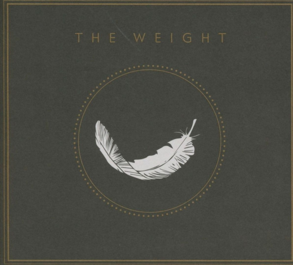 The Weight The Weight