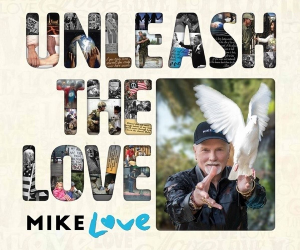 Mike Love Unleash The Love