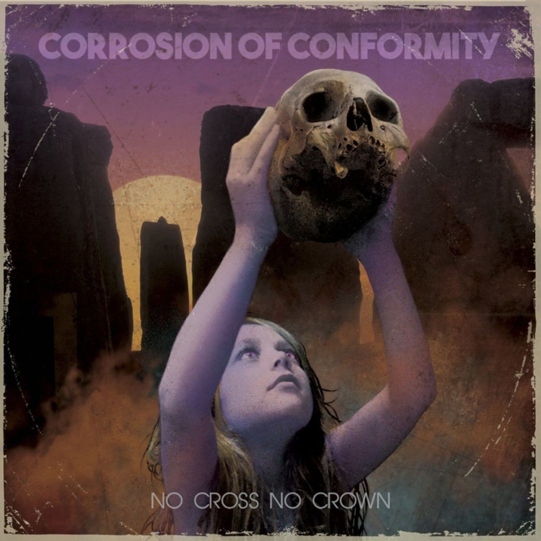 Corrosion Of Conformity No Cross No Crown