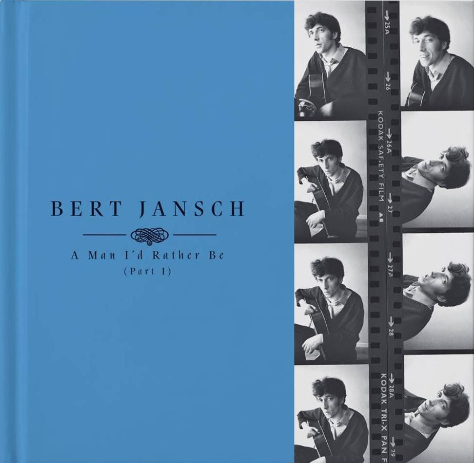 Bert Jansch A Man I'd Rather Be Part 1