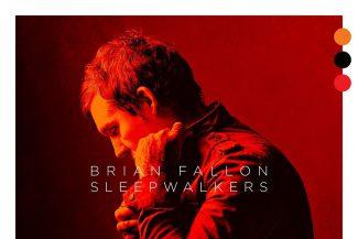 Brian Fallon Sleepwalkers