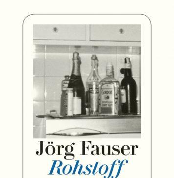Jörg Fauser Rohstoff