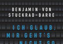 Benjamin von Stuckrad-Barre Ich glaub mir gehts nicht so gut ich muss mich mal irgendwo hinlegen