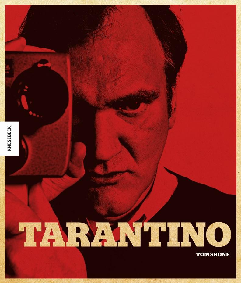 Tarantino Sein Leben seine Filme