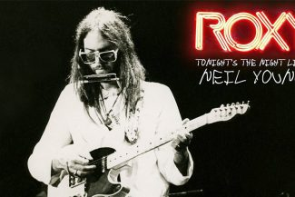 Neil Young Roxy Tonight's The Night