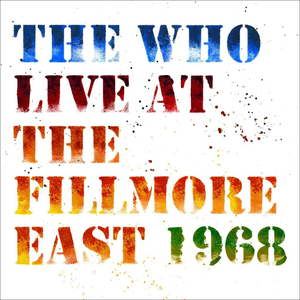 The Who Live At The Fillmore East 1968