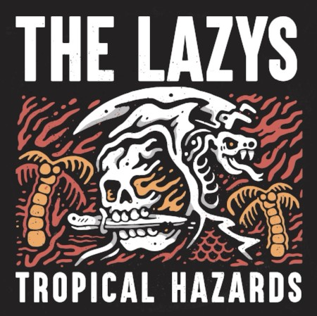 The Lazys Tropical Hazards