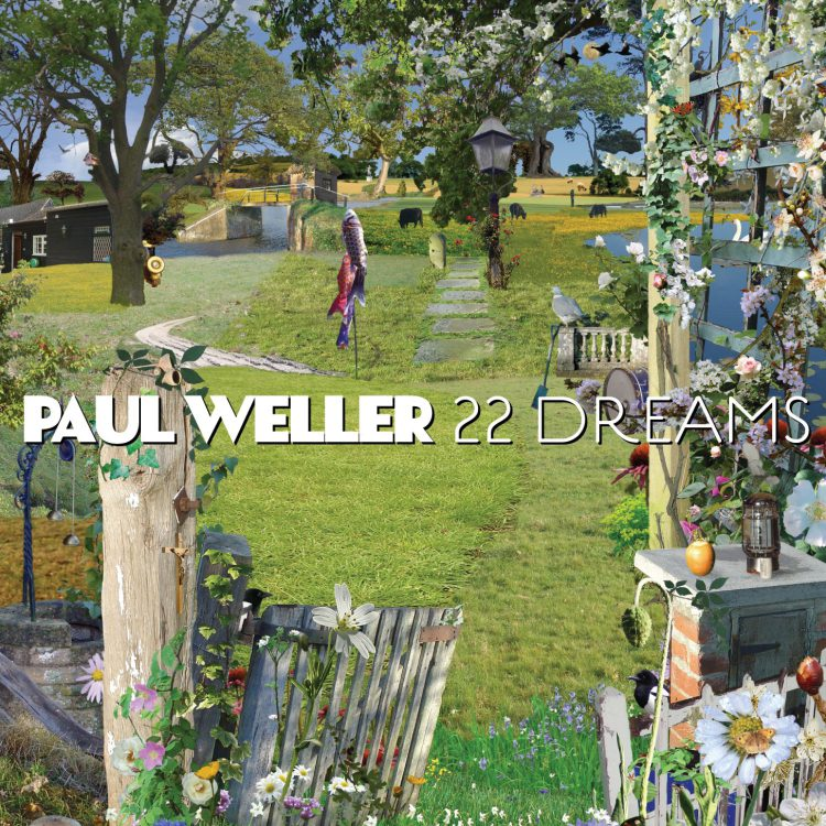 paul weller 22 dreams