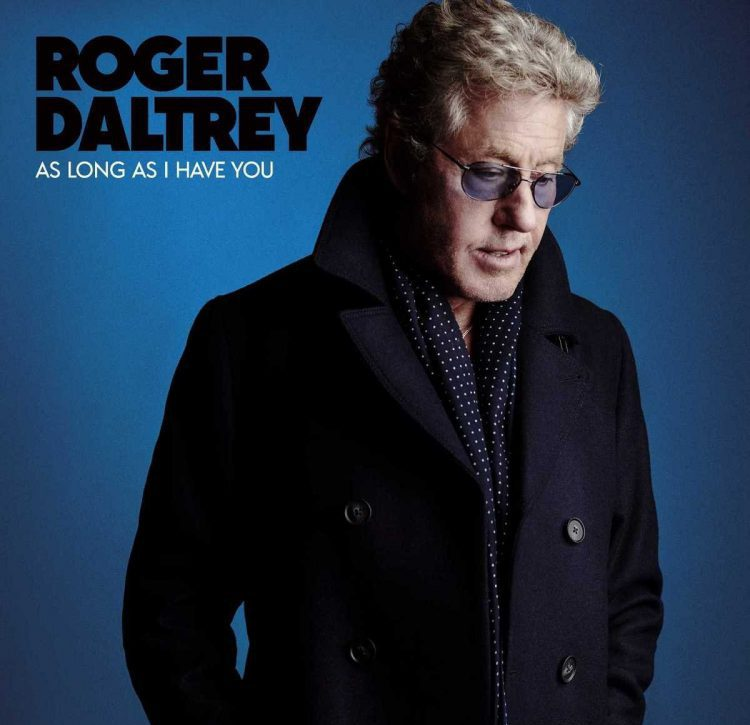 Roger Daltrey As Long As I Have You
