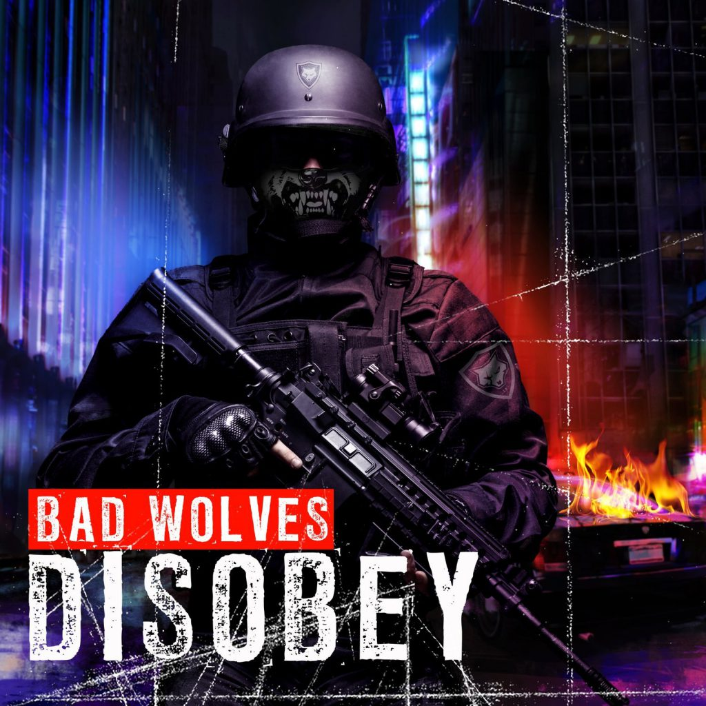 Bad Wolves - OBEY