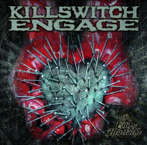 Killswitch Engage - END OF HEARTACHE