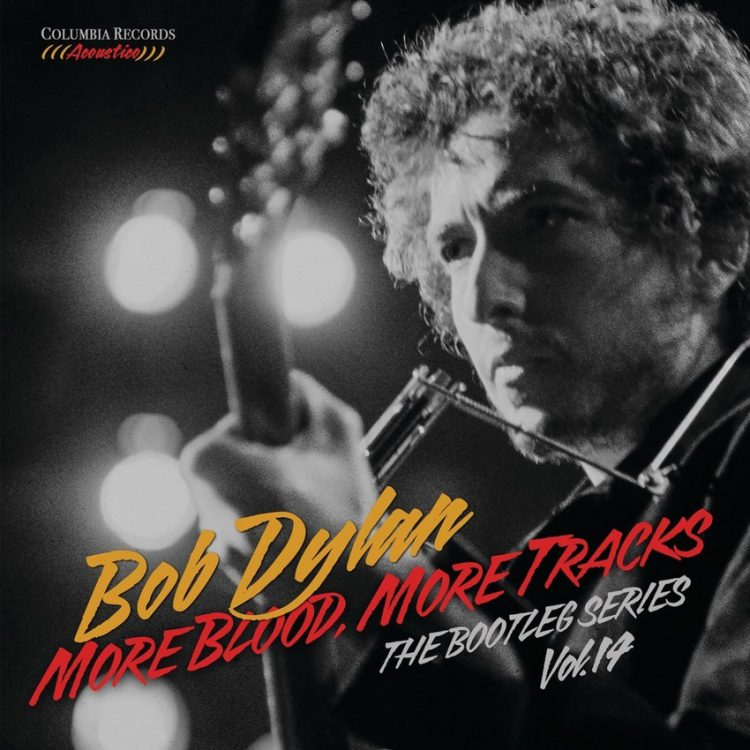 Bob Dylan More Blood More Tracks