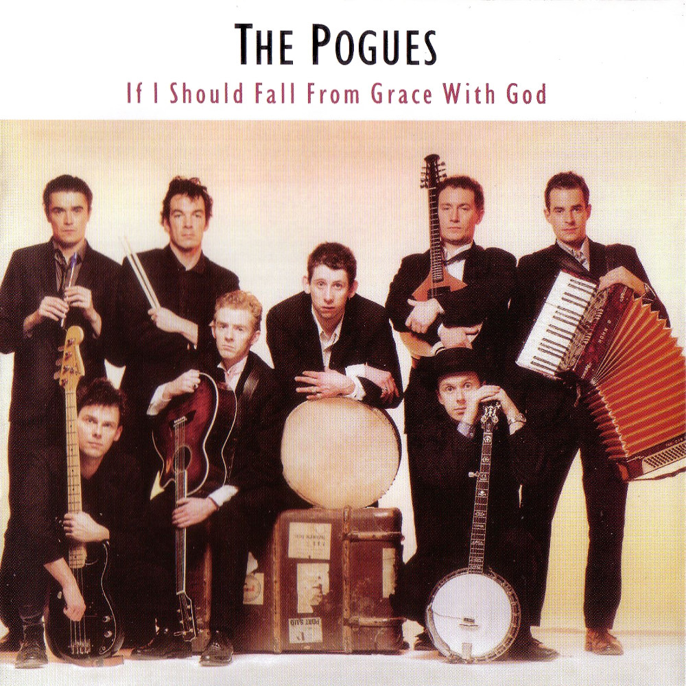 The-Pogues-If-I-Should-Fall-From-Grace-With-God