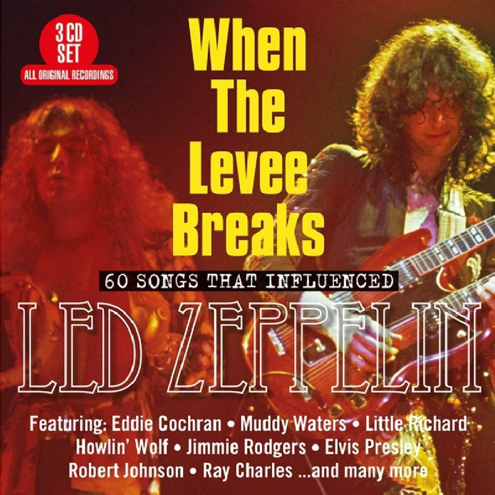 Led Zeppelin When The Levee Breaks