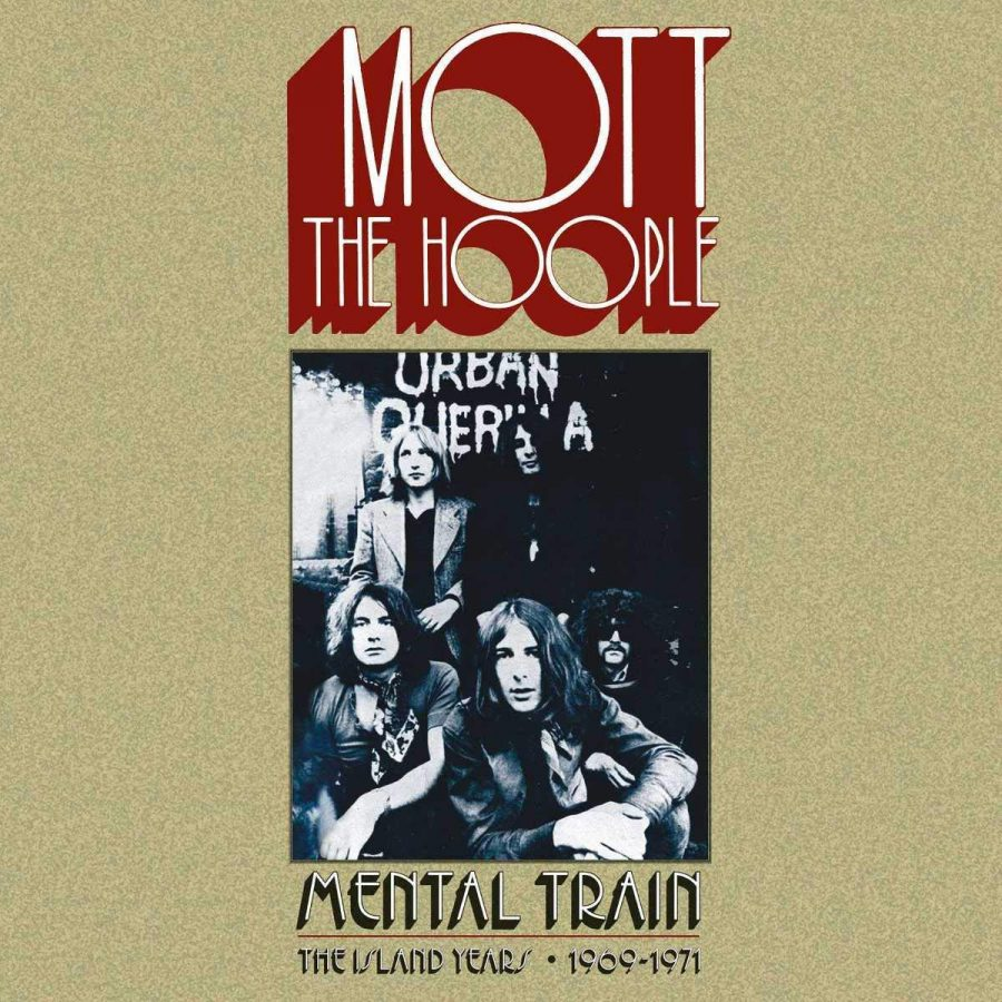 Mott The Hoople Mental Train