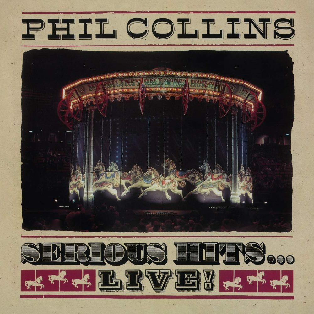 Phil Collins Serious Hits live