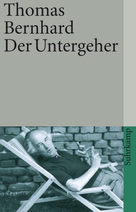 Thomas Bernhard Der Untergeher