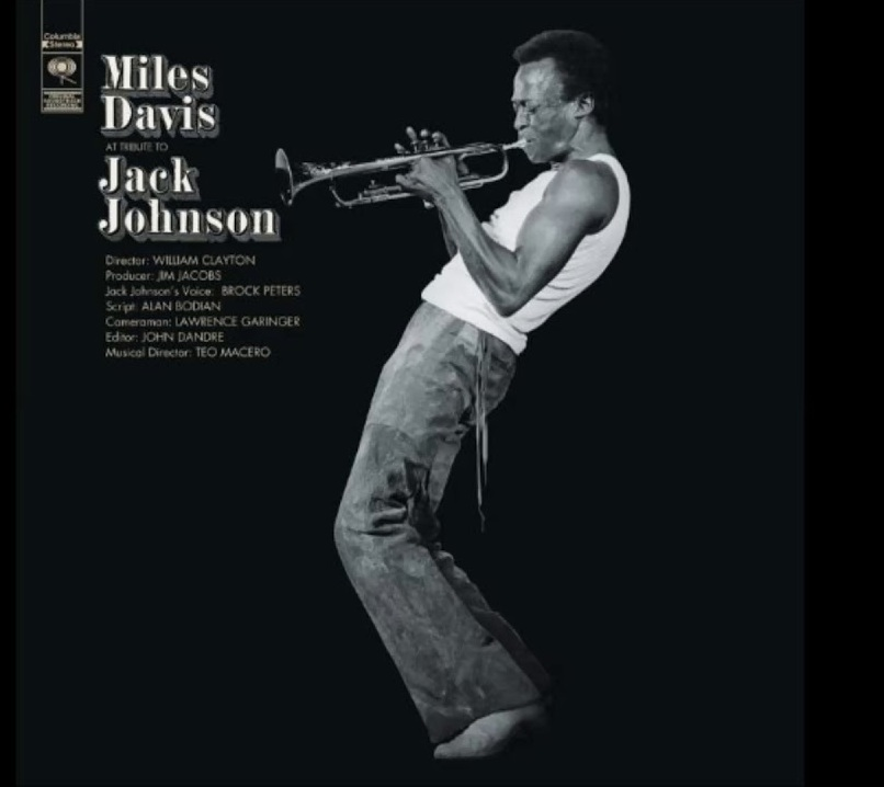 Miles Davis Jack Johnson