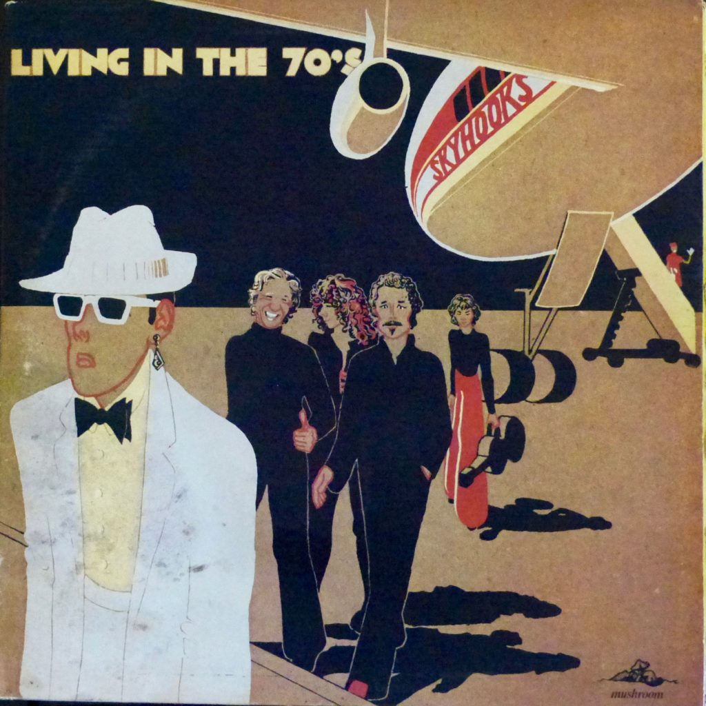 Skyhooks Living In The 70's
