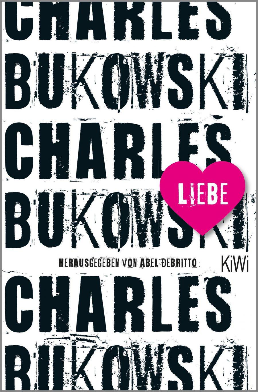 Charles Bukowski Liebe