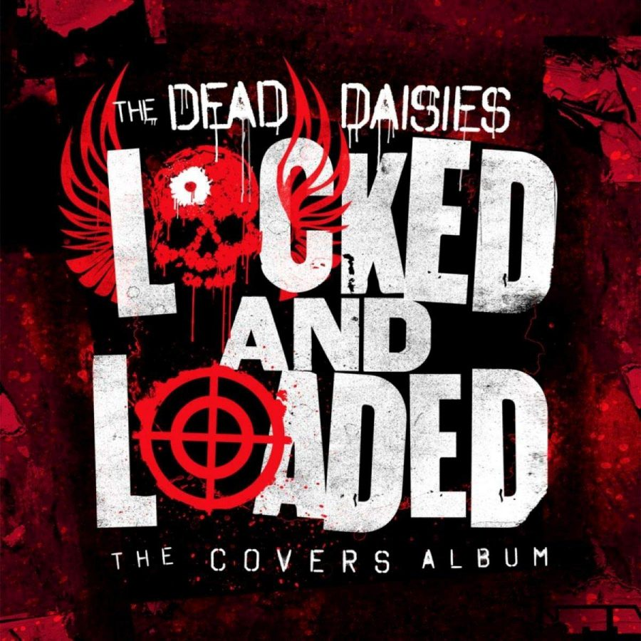 dead daisies locked and loaded