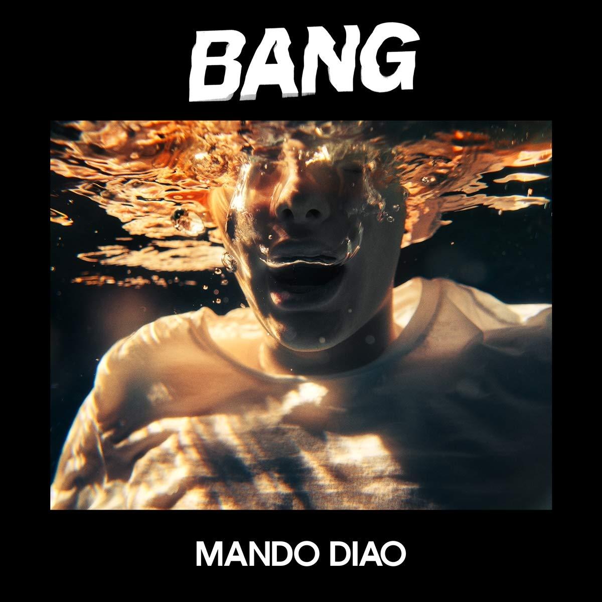 Mando Diao Bang